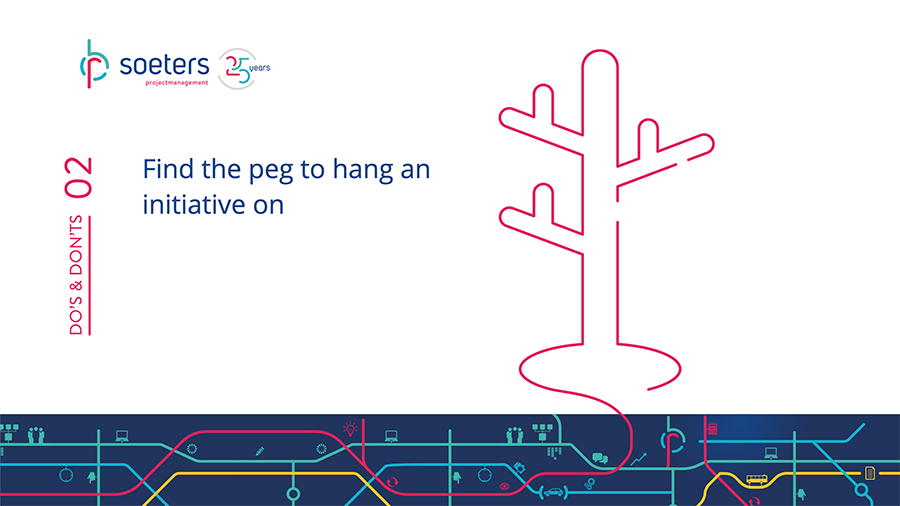 Do's and Don'ts 2: Find the peg to hang an initiative on