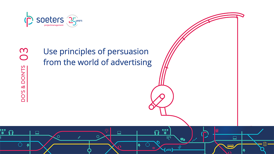 Do's and Don'ts 3: Use principles of persuasion from the world of advertising